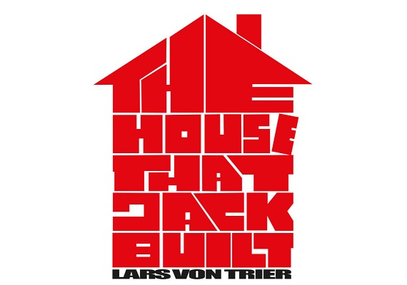 THE HOUSE THAT JACK BUILT (2018): An Essay on the Themes in Lars von